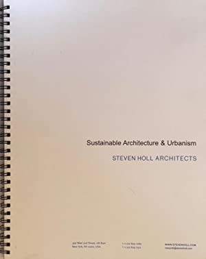 Steven Holl Architects: Sustainable Architecture and Urbanism: HOLL, STEVEN