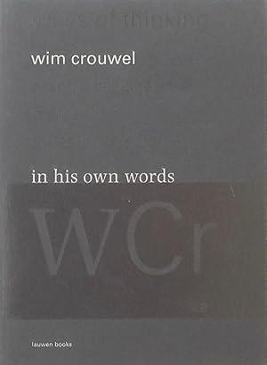 Wim Crouwel: In His Own Words: CROUWEL, WIM