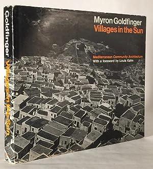 Villages in the Sun: Mediterranean Community Architecture: GOLDFINGER, MYRON