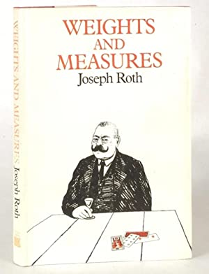 Weights and Measures: ROTH, JOSEPH