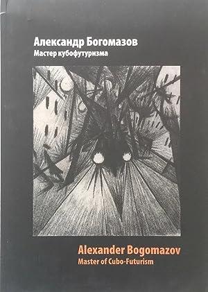 Alexander Bogomazov: Master of Cubo-Futurism: BUTTERWICK, JAMES