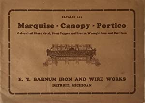 Catalog 659: Marquise - Canopy - Portico Galvanized Sheet Metal, Sheet Copper and Bronze, Wrought ...