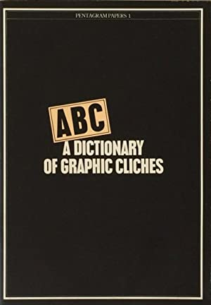 A Dictionary of Graphic Cliches: Pentagram Papers 1: THOMPSON, PHILIP & PETER DAVENPORT