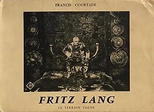 Fritz Lang: Le Terrain Vague: COURTADE, FRANCIS