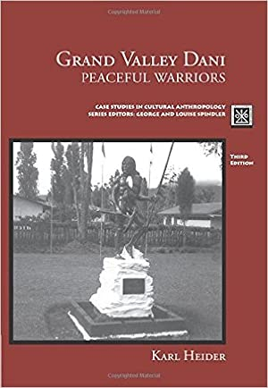 GRAND VALLEY DANI. PEACEFUL WARRIORS.; Case Studies: Heider, Karl