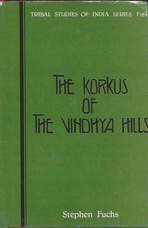 THE KORKUS OF THE VINDHYA HILLS: Fuchs, S.