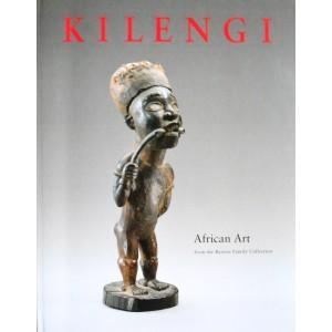 KILENGI. AFRICAN ART FROM THE BAREISS FAMILY: Roy, C.d.