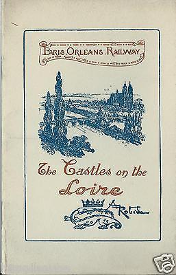 Paris - Orleans Railway. The Castles on the Loire.