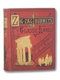 Zigzag Journeys in Classic Lands; or, Tommy Toby's Trip to Mount Parnassus
