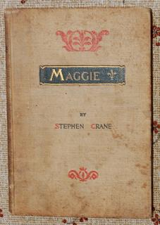 Maggie A Girl of the Streets: Crane, Stephen