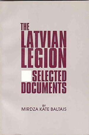 The Latvian Legion Selected Documents: Baltais, Mirdza Kate