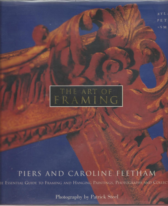 Art Framing by Feetham Piers Caroline - AbeBooks