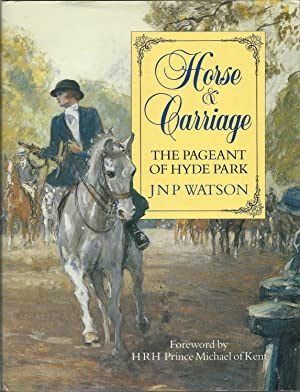 Horse and Carriage: The Pageant of Hyde: Watson, J. N.