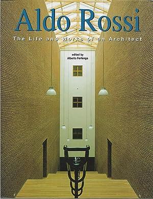 Aldo Rossi: The Life and Works of: Ferlenga, Alberto, Editor.