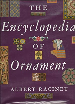 The Encyclopedia of Ornament: Racinet, Auguste