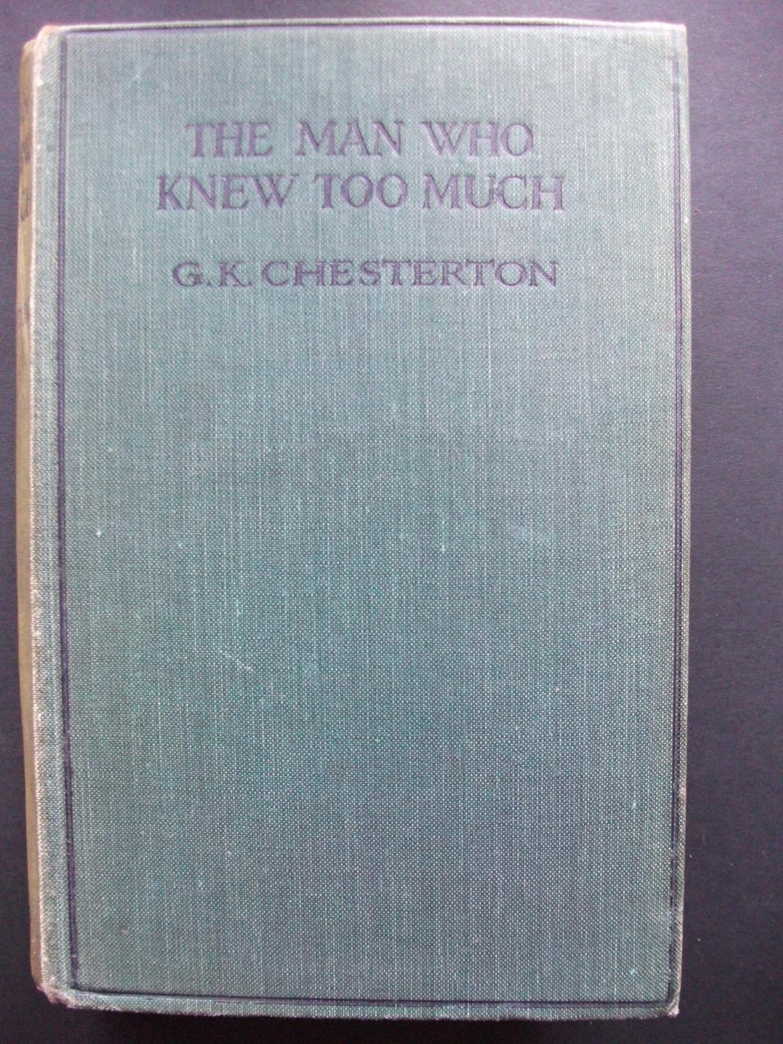 The Man Who Knew Too Much Chesterton G K