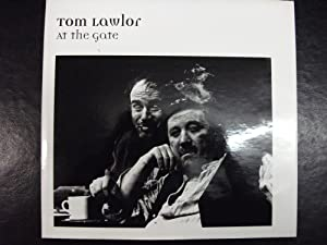 AT THE GATE. Commemorating Tom Lawlor's Photographs: Lawlor, Tom