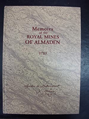Memoirs of the Royal Mines of Almadén: Betancourt y Molina,