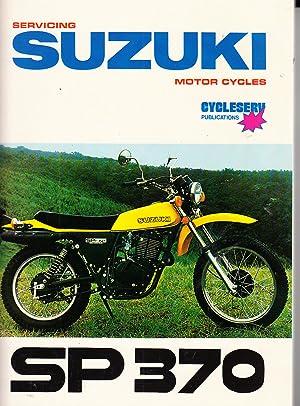 servicing suzuki motor cycles sp370