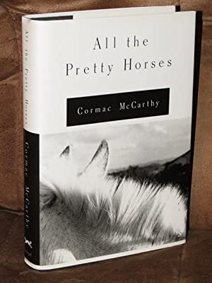 all the pretty horses by cormac One striking characteristic of cormac mccarthy's all the pretty horses is the  philosophical.