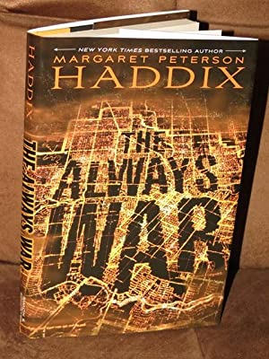"The Always War "" Signed "": Haddix, Margaret Peterson"