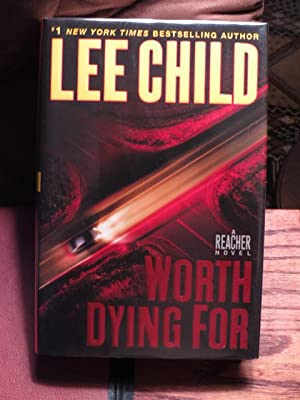 Worth Dying for: Child, Lee