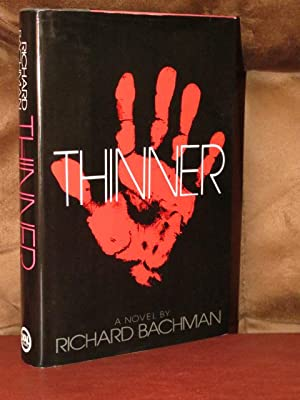 Thinner: King, Stephen & Bachman, Richard