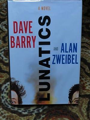"""Lunatics """" Signed """": Barry, Dave &"""
