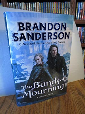 """The Bands of Mourning """" Signed """": Sanderson, Brandon"""