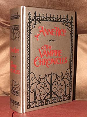 The Vampire Chronicles: Rice, Anne