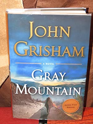"Gray Mountain "" Signed "": Grisham, John"