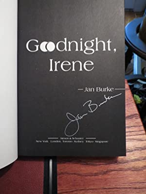 "Goodnight Irene "" Signed "": Burke, Jan"
