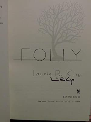 """Folly """" Signed """": King, Laurie R."""