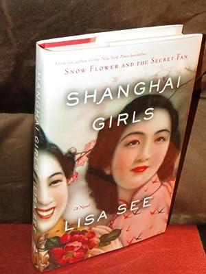 "Shanghai Girls "" Signed "": See, Lisa"