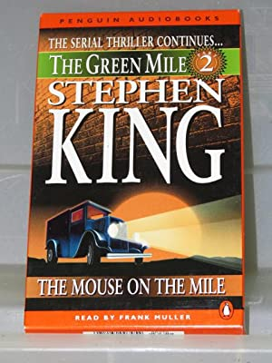 The Green Mile: The Mouse On the Mile: King, Stephen
