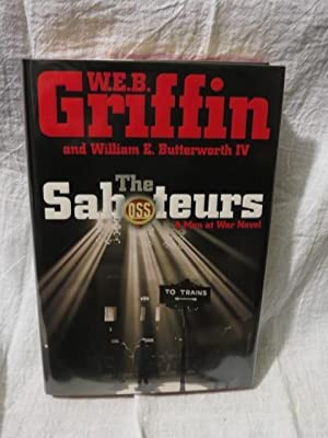 The Saboteures: Griffin, W.E.B. & Butterworth, William E.