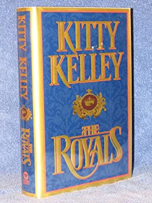 "The Royals "" Signed "": Kelley, Kitty"
