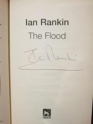 "The Flood "" Signed "": Rankin, Ian"