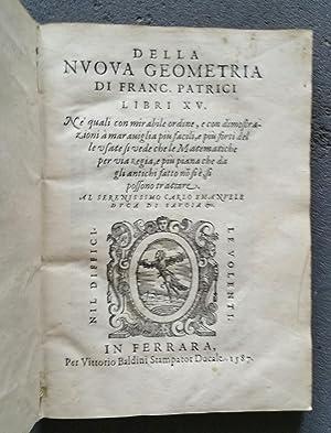 Della Nuova Geometria Libri XV: PATRIZI, Francesco