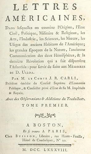 Lettres Américaines, dans lesquelles on examine l'Origine,: CARLI (Comte J.