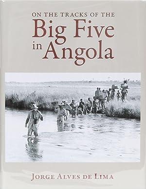 On the Tracks of the Big Five: de Lima, Jorge