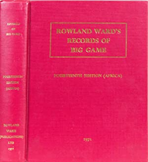 Records of Big Game -14th Ed Africa: Ward, Rowland
