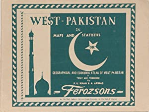 West Pakistan in Maps and Statistics: Khan, F & Arshad, A.