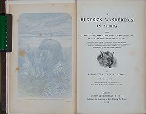 A Hunter's Wanderings in Africa: Selous, F.C.