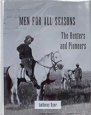Men for All Seasons: Dyer, Anthony