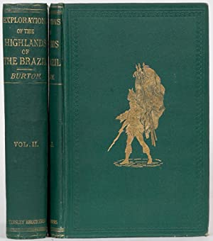 Explorations of the Highlands of Brazil: Burton, Richard