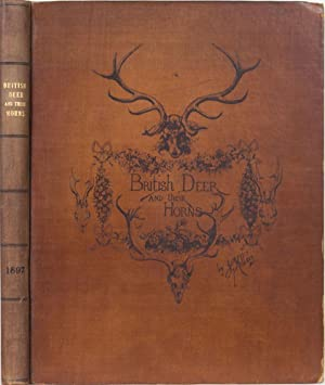 British Deer and their Horns: Millais, J G.