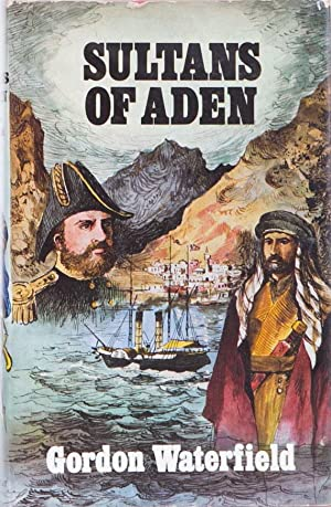 Sultans of Aden: Waterfield, G.