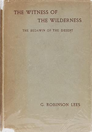 Witness of the Wilderness: Lees, G Robinson