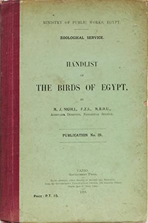 Handlist of the Birds of Egypt: Nicoll, M J.
